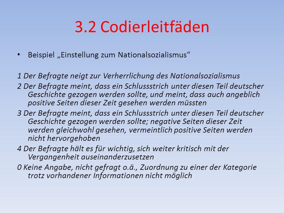 """3.2 Codierleitfäden Beispiel """"Einstellung zum Nationalsozialismus"""
