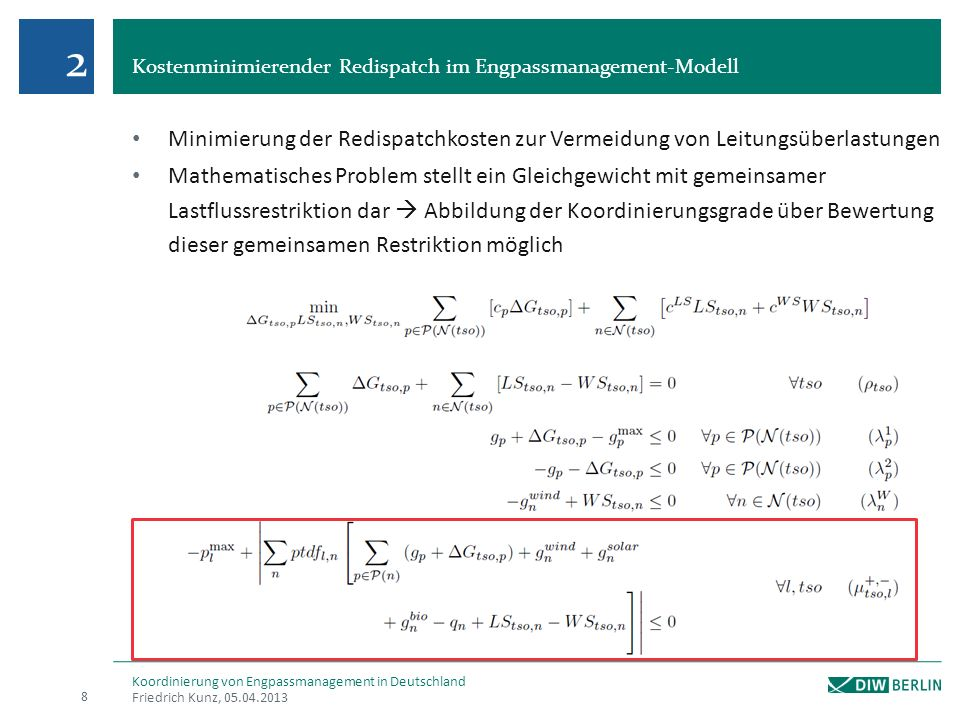 2 Kostenminimierender Redispatch im Engpassmanagement-Modell. Minimierung der Redispatchkosten zur Vermeidung von Leitungsüberlastungen.