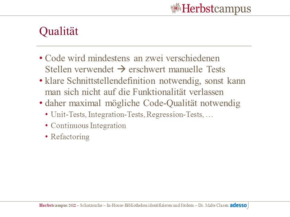 QualitätCode wird mindestens an zwei verschiedenen Stellen verwendet  erschwert manuelle Tests.