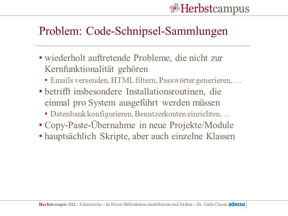Problem: Code-Schnipsel-Sammlungen