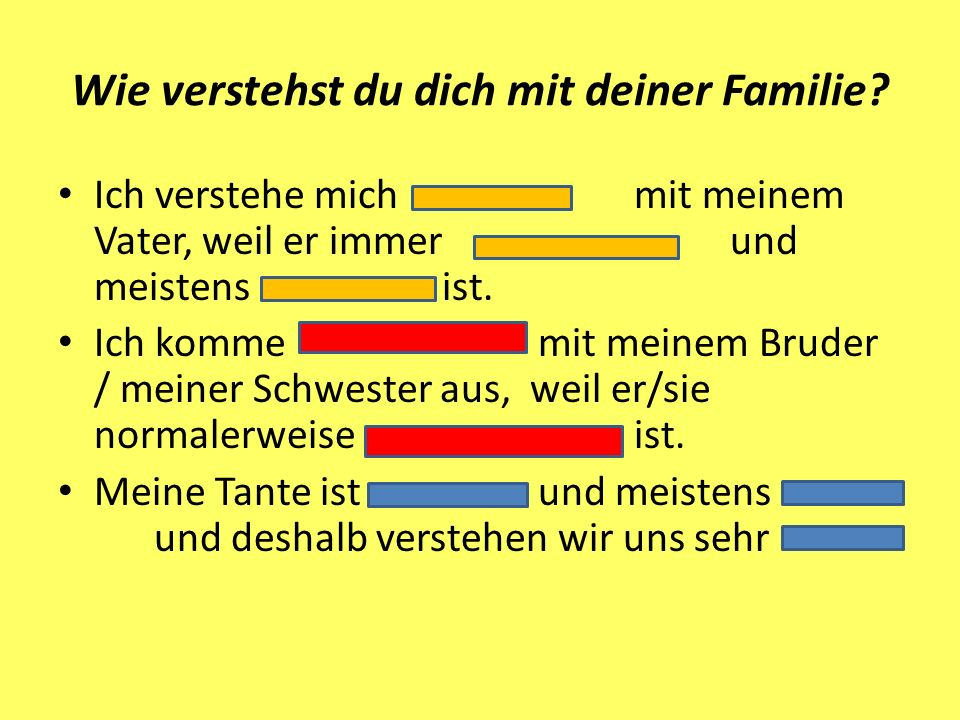 Wie verstehst du dich mit deiner Familie