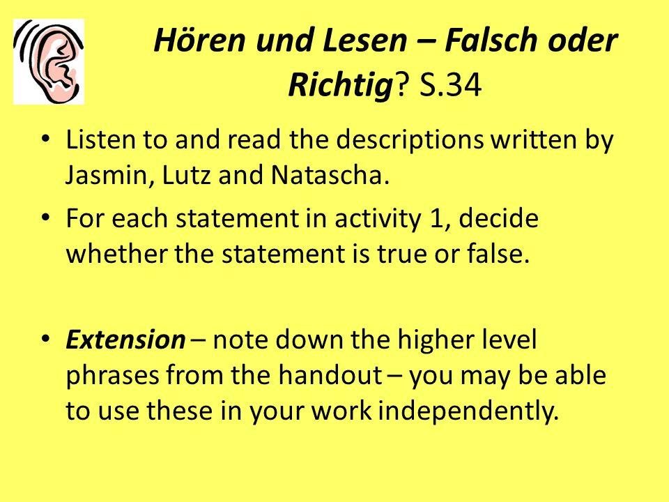 Hören und Lesen – Falsch oder Richtig S.34