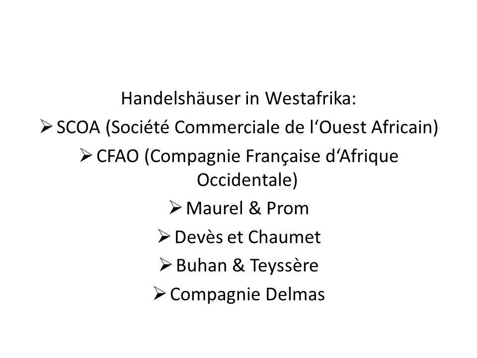 Handelshäuser in Westafrika: