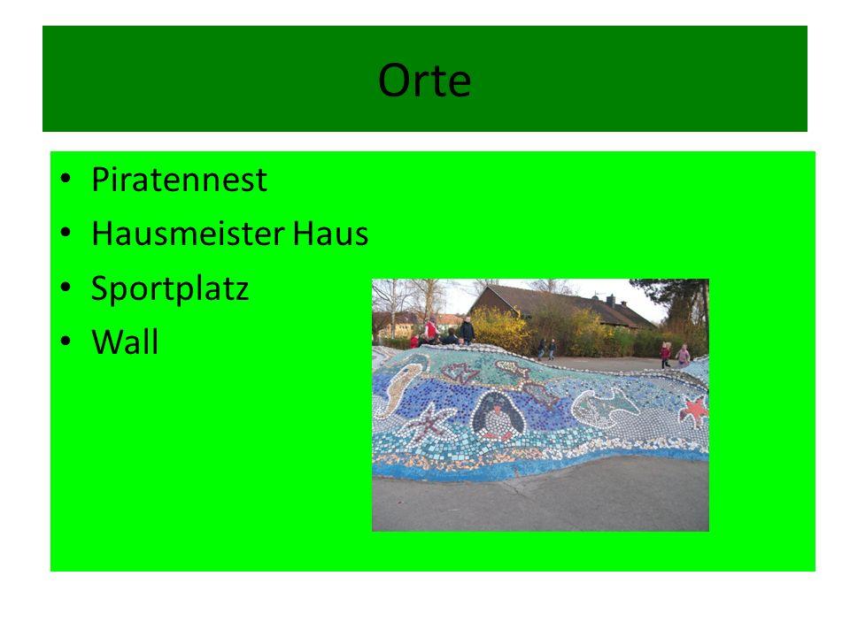 Orte Piratennest Hausmeister Haus Sportplatz Wall