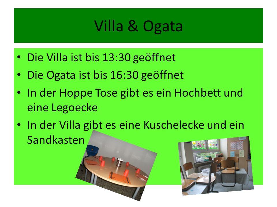 Villa & Ogata Die Villa ist bis 13:30 geöffnet