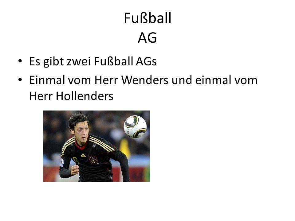 Fußball AG Es gibt zwei Fußball AGs