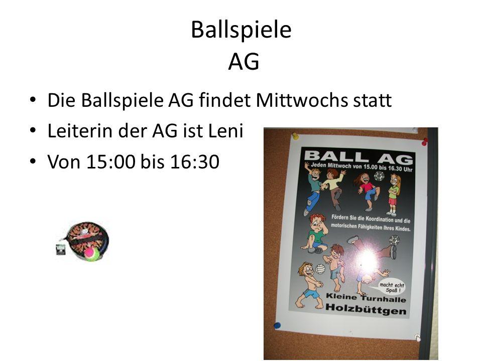 Ballspiele AG Die Ballspiele AG findet Mittwochs statt