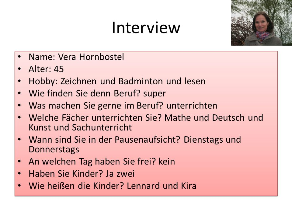 Interview Name: Vera Hornbostel Alter: 45
