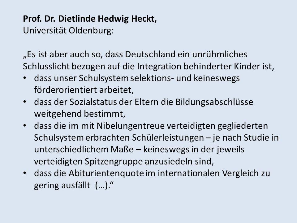 Prof. Dr. Dietlinde Hedwig Heckt, Universität Oldenburg: