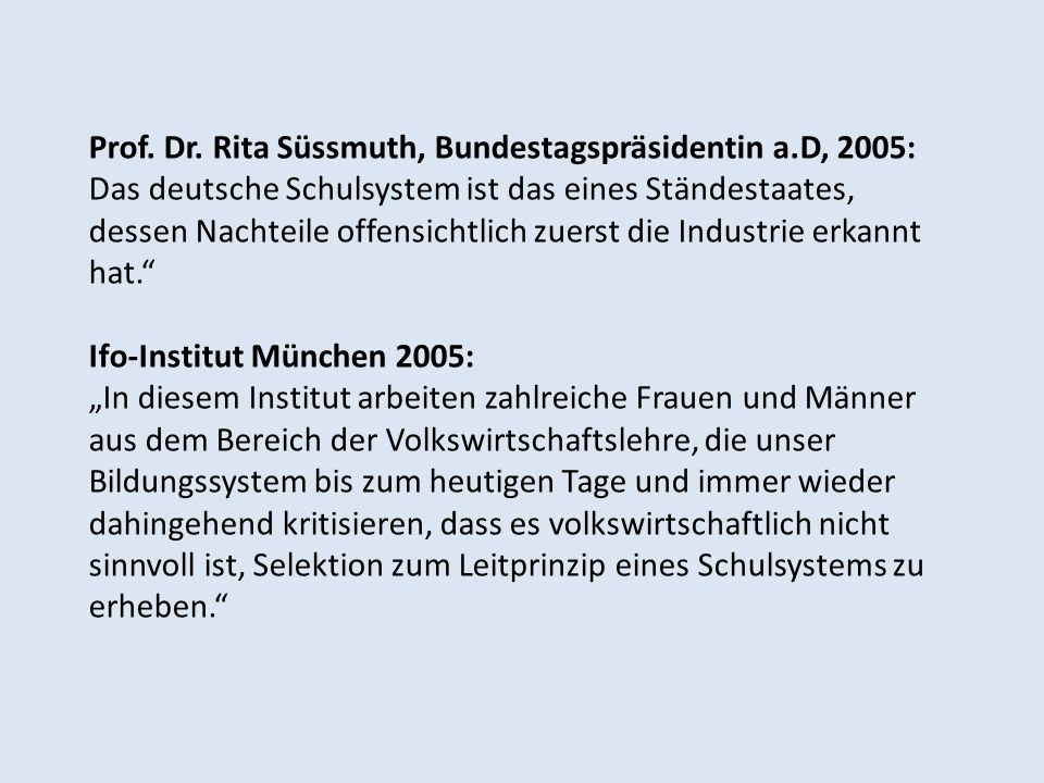 Prof. Dr. Rita Süssmuth, Bundestagspräsidentin a.D, 2005: