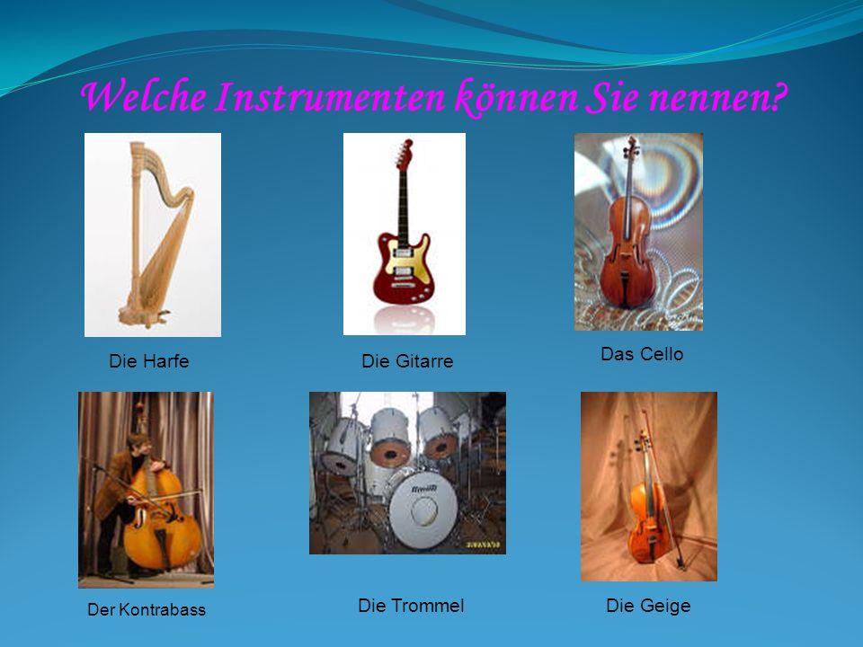 Welche Instrumenten können Sie nennen