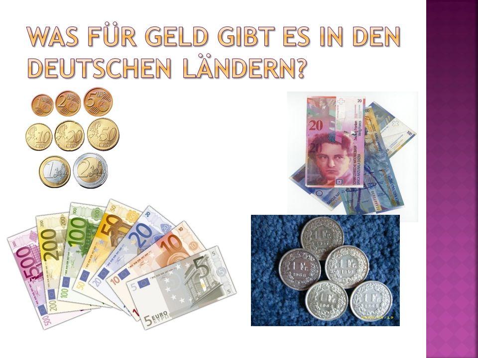 Was fÜr Geld gibt es in den deutschen lÄndern