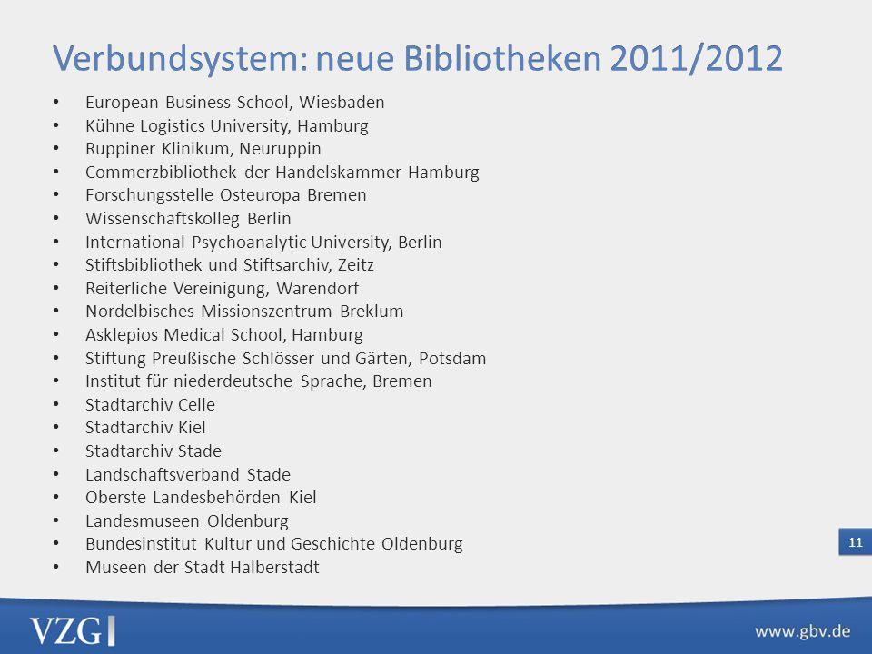 Verbundsystem: neue Bibliotheken 2011/2012
