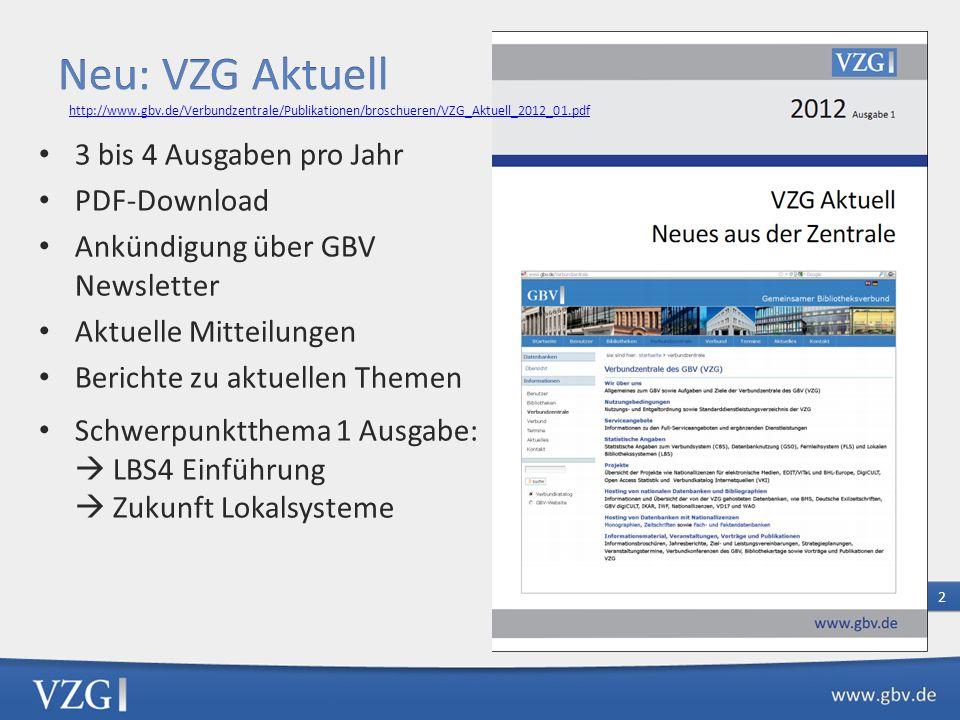 Neu: VZG Aktuell 3 bis 4 Ausgaben pro Jahr PDF-Download