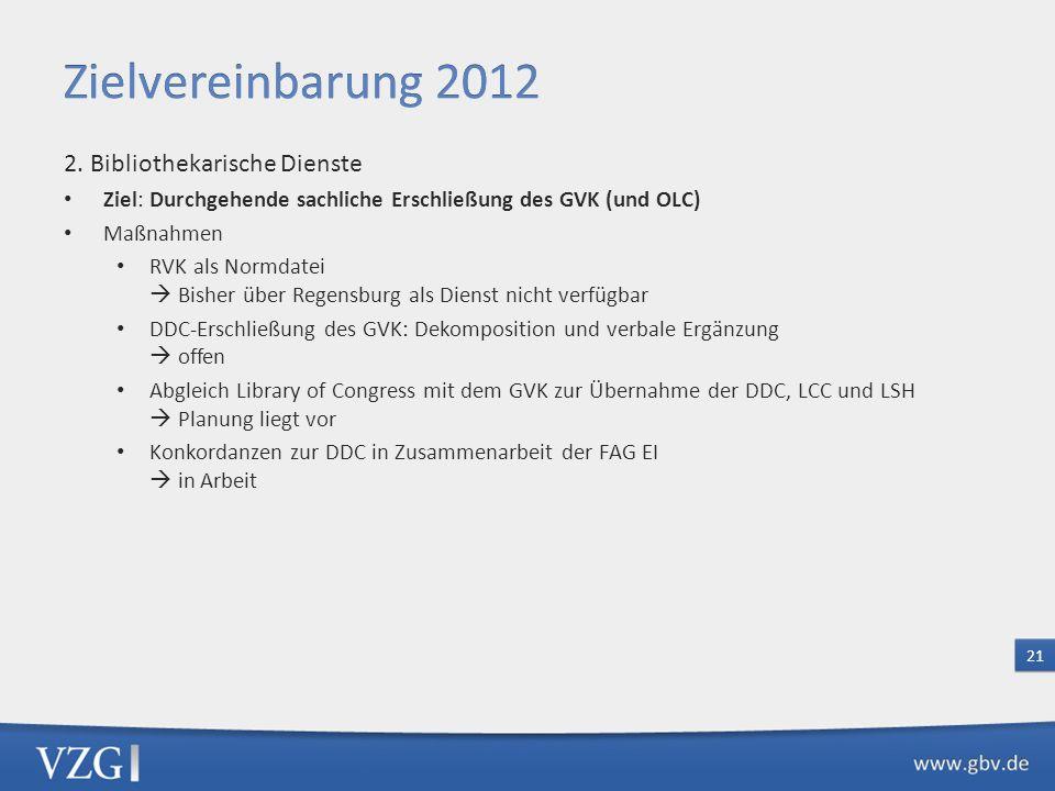 Zielvereinbarung 2012 2. Bibliothekarische Dienste