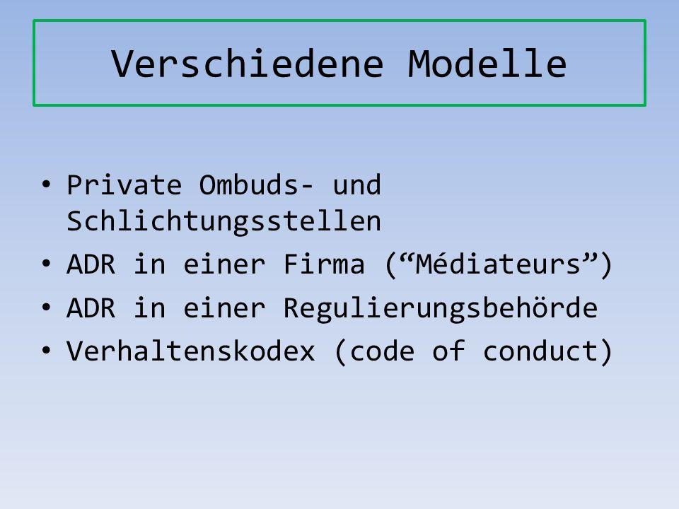 Verschiedene Modelle Private Ombuds- und Schlichtungsstellen