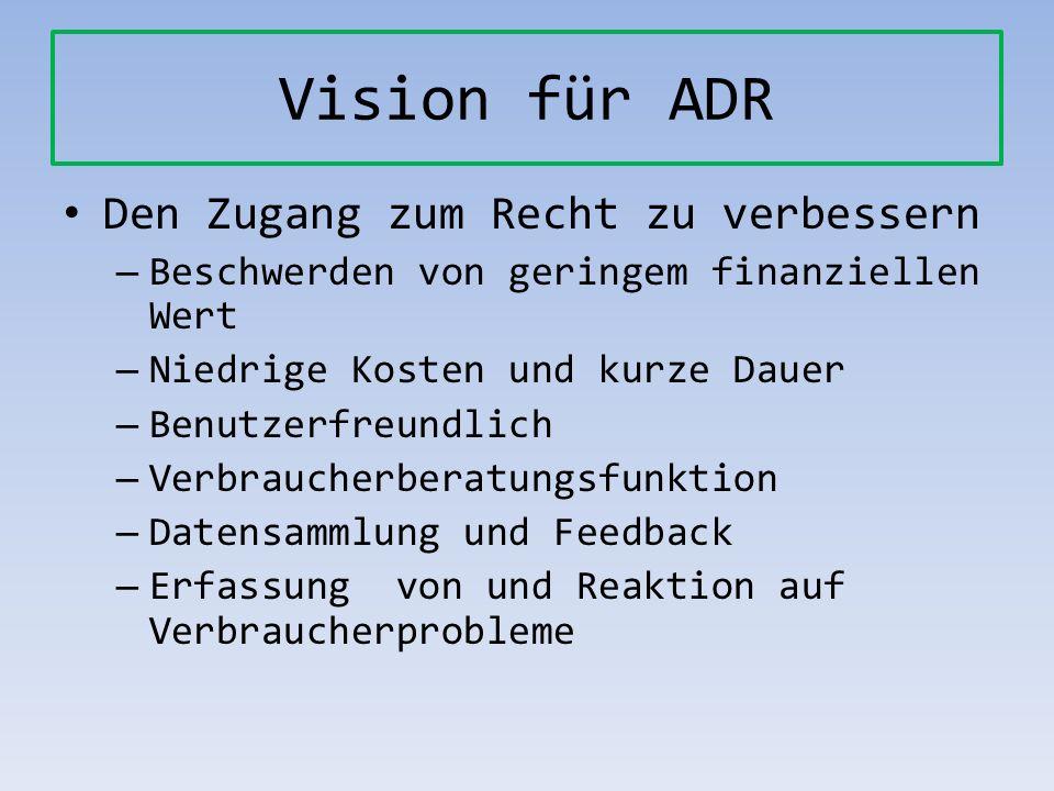 Vision für ADR Den Zugang zum Recht zu verbessern