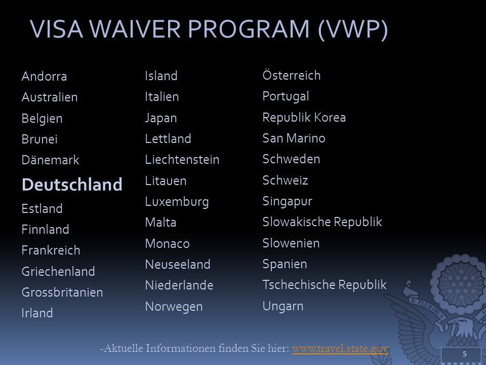 VISA WAIVER PROGRAM (VWP)