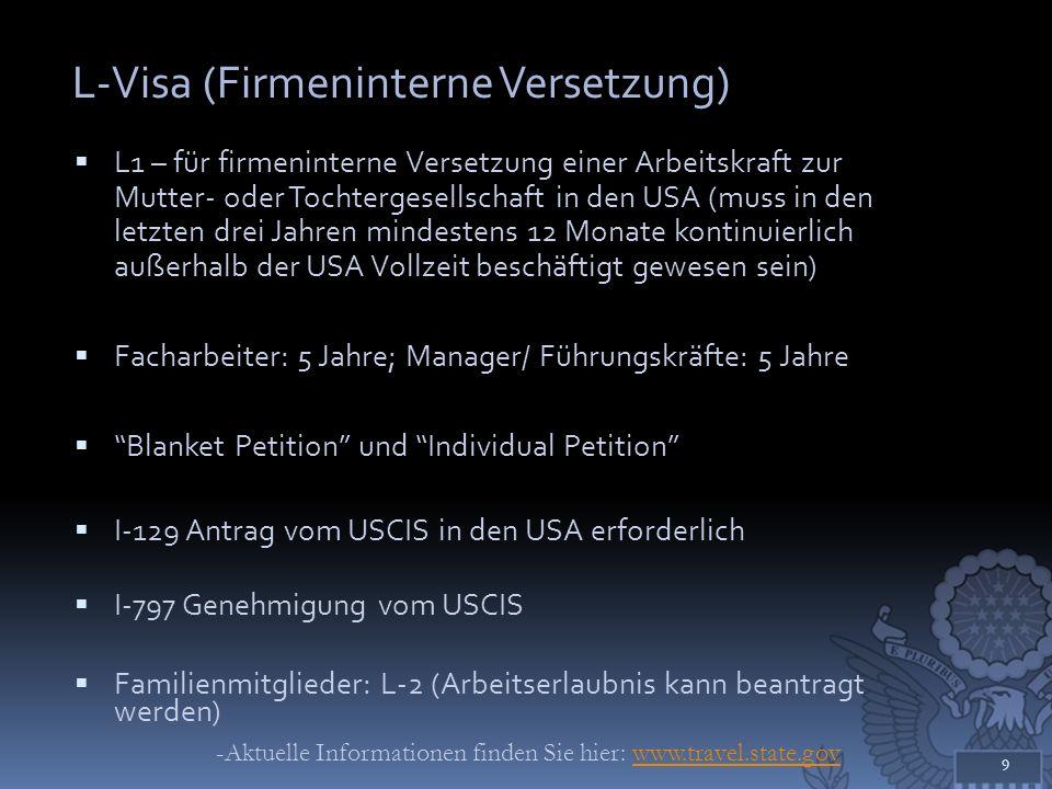 L-Visa (Firmeninterne Versetzung)
