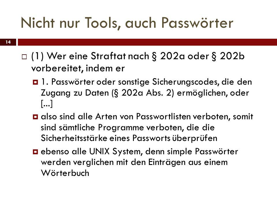 Nicht nur Tools, auch Passwörter