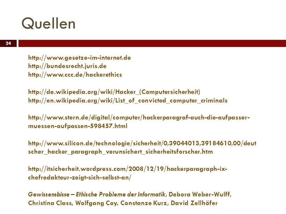 Quellen http://www.gesetze-im-internet.de http://bundesrecht.juris.de