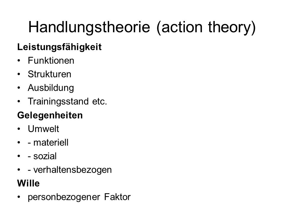 Handlungstheorie (action theory)