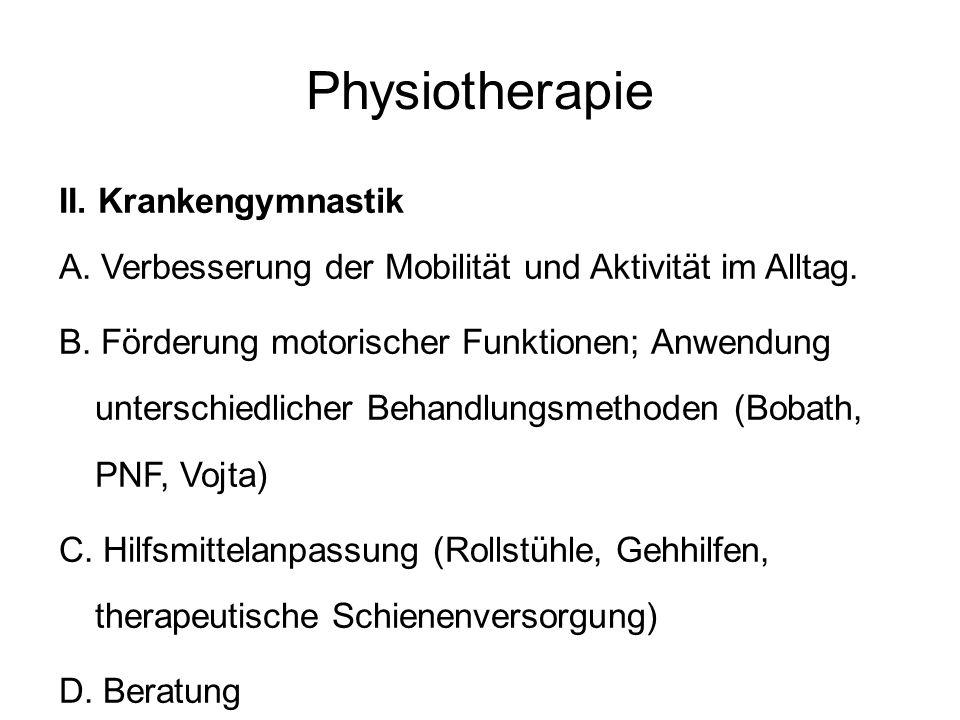 Physiotherapie II. Krankengymnastik