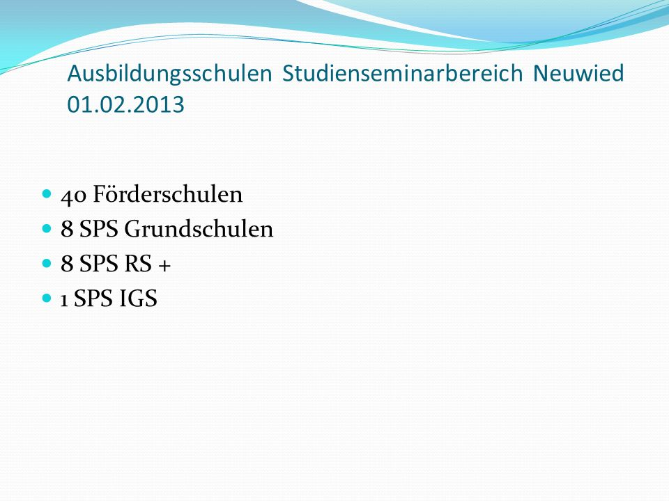 Ausbildungsschulen Studienseminarbereich Neuwied 01.02.2013