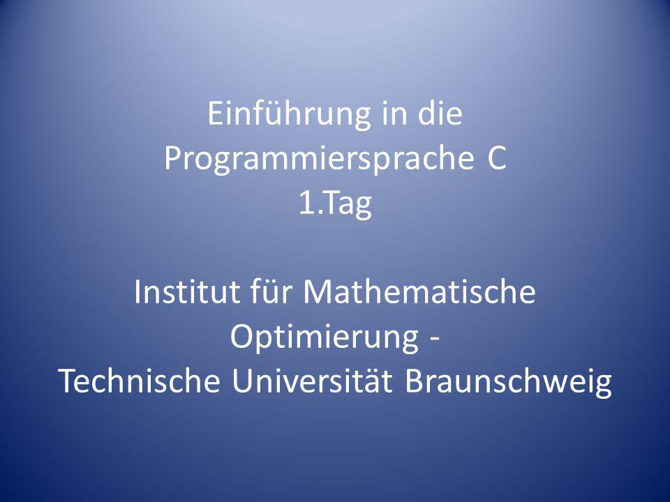 Einführung in die Programmiersprache C 1