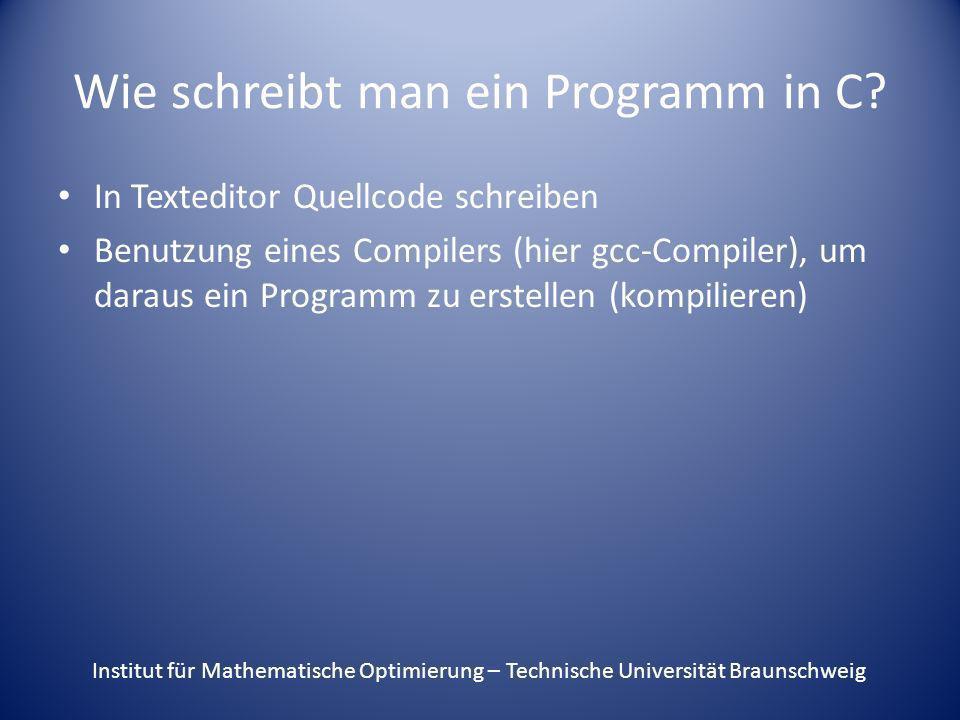 Wie schreibt man ein Programm in C