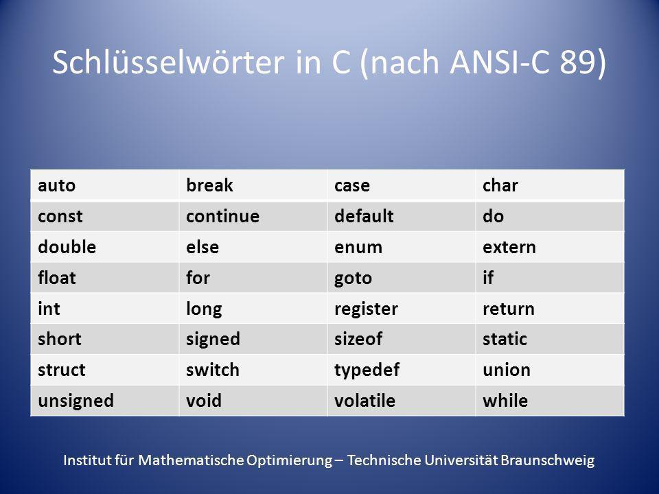 Schlüsselwörter in C (nach ANSI-C 89)