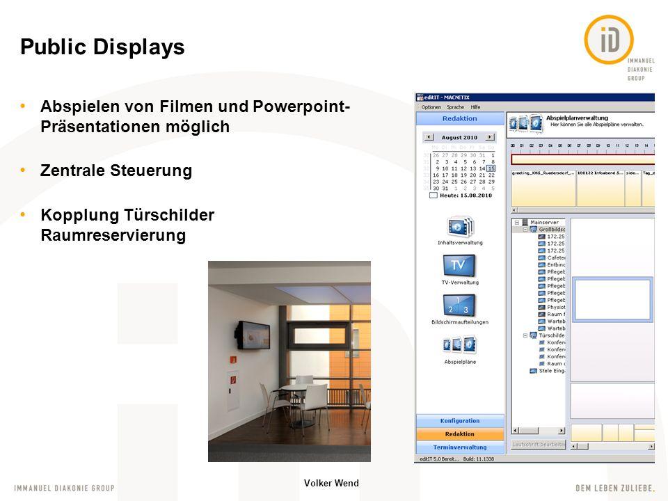 Public Displays Abspielen von Filmen und Powerpoint-Präsentationen möglich.