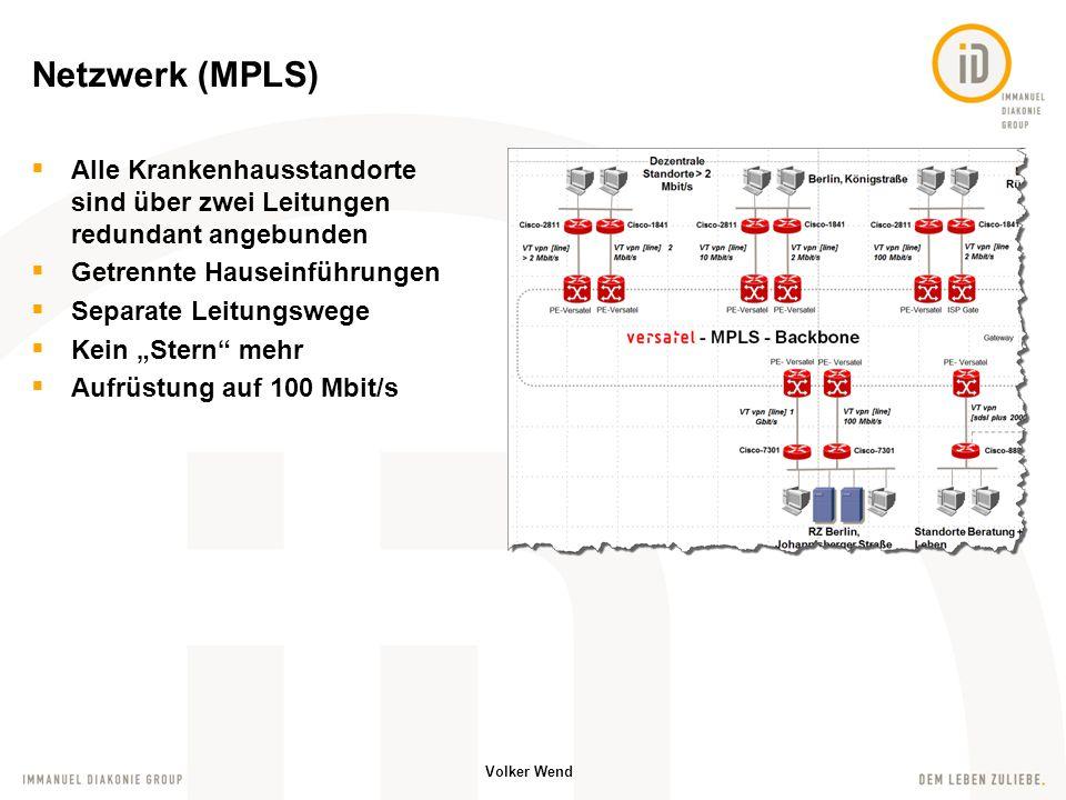 Netzwerk (MPLS) Alle Krankenhausstandorte sind über zwei Leitungen redundant angebunden. Getrennte Hauseinführungen.