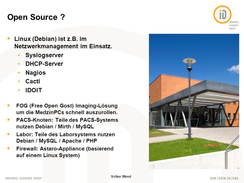 Open Source Linux (Debian) ist z.B. im Netzwerkmanagement im Einsatz. Syslogserver. DHCP-Server.