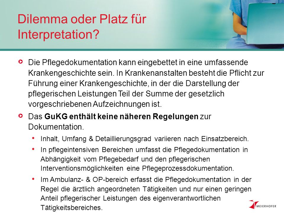 Dilemma oder Platz für Interpretation