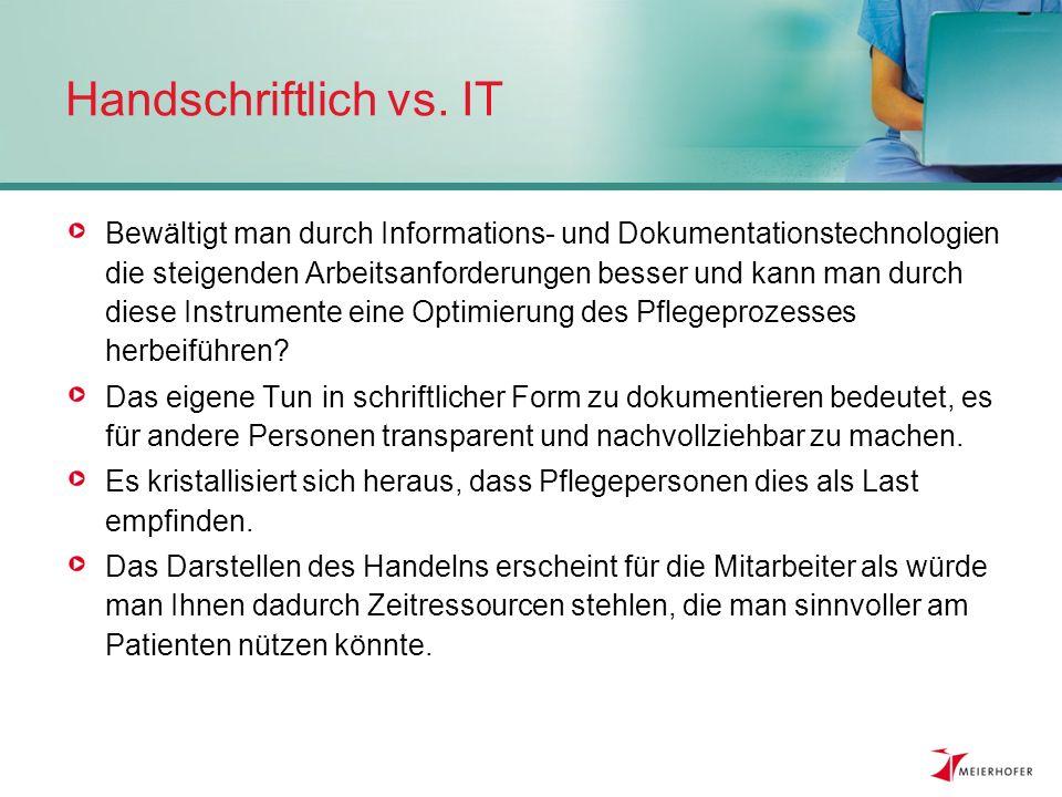 Handschriftlich vs. IT