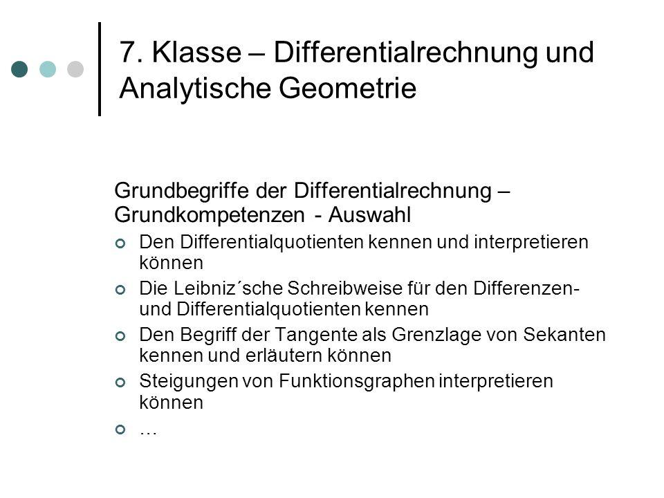 7. Klasse – Differentialrechnung und Analytische Geometrie