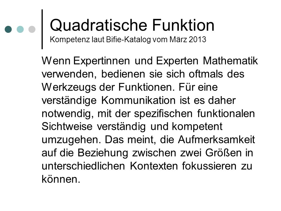 Quadratische Funktion Kompetenz laut Bifie-Katalog vom März 2013