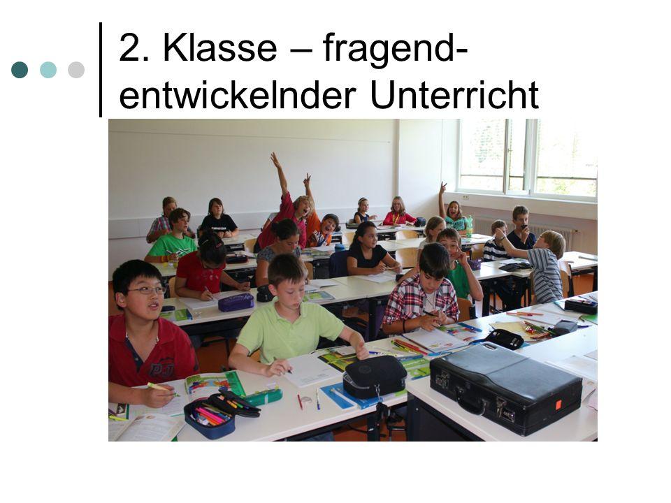 2. Klasse – fragend-entwickelnder Unterricht