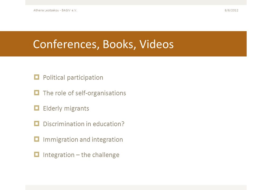 Conferences, Books, Videos