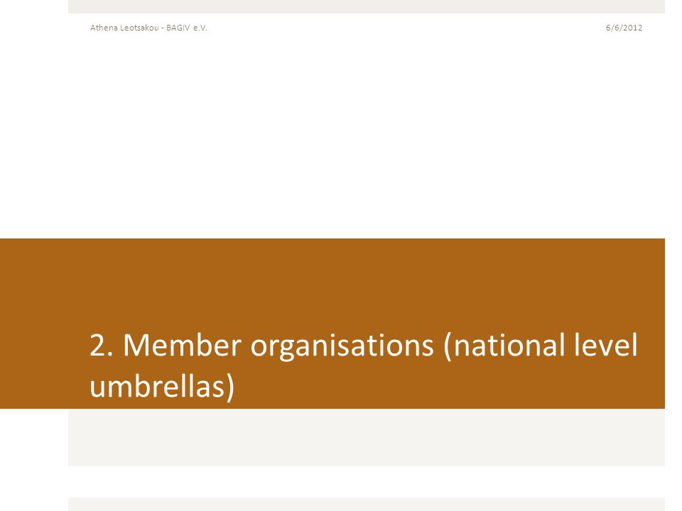 2. Member organisations (national level umbrellas)