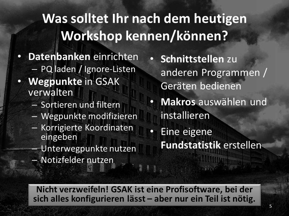 Was solltet Ihr nach dem heutigen Workshop kennen/können