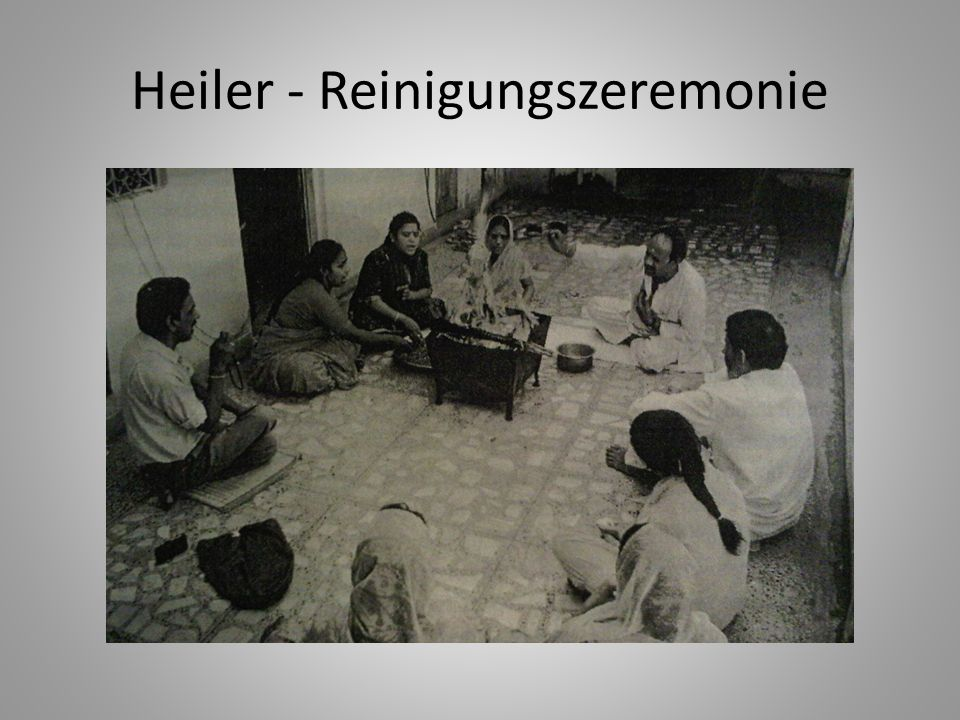Heiler - Reinigungszeremonie