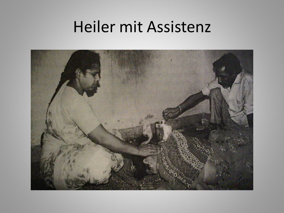 Heiler mit Assistenz
