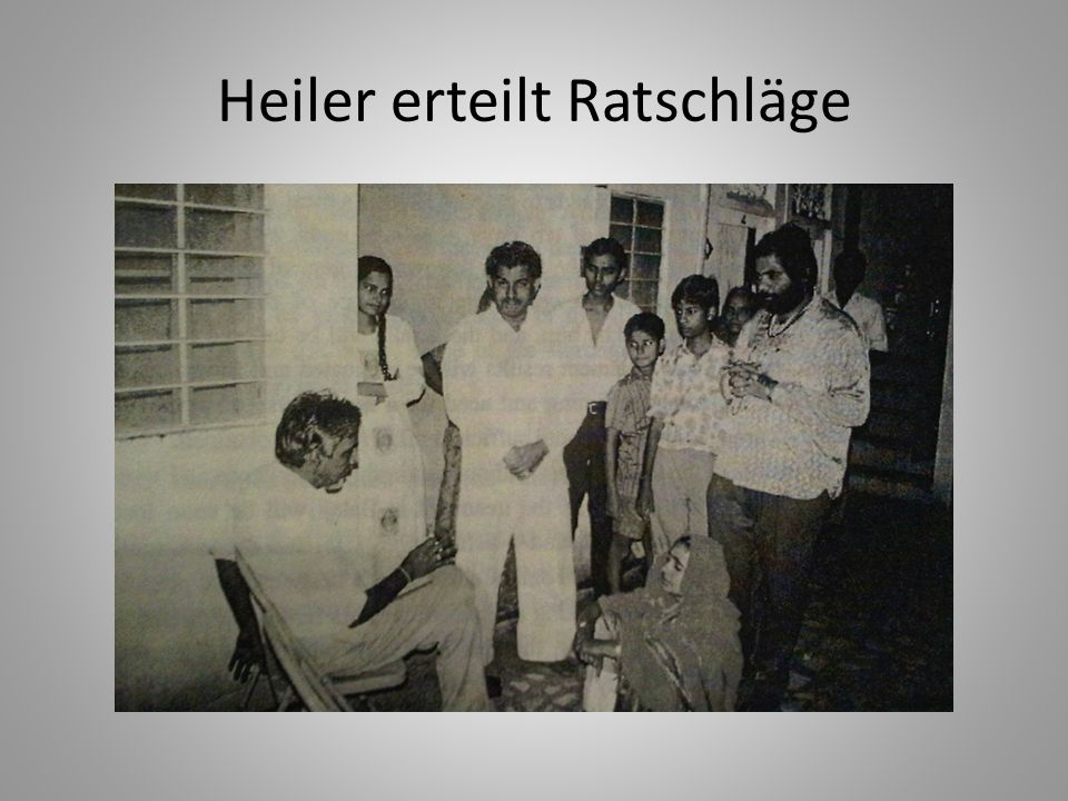 Heiler erteilt Ratschläge