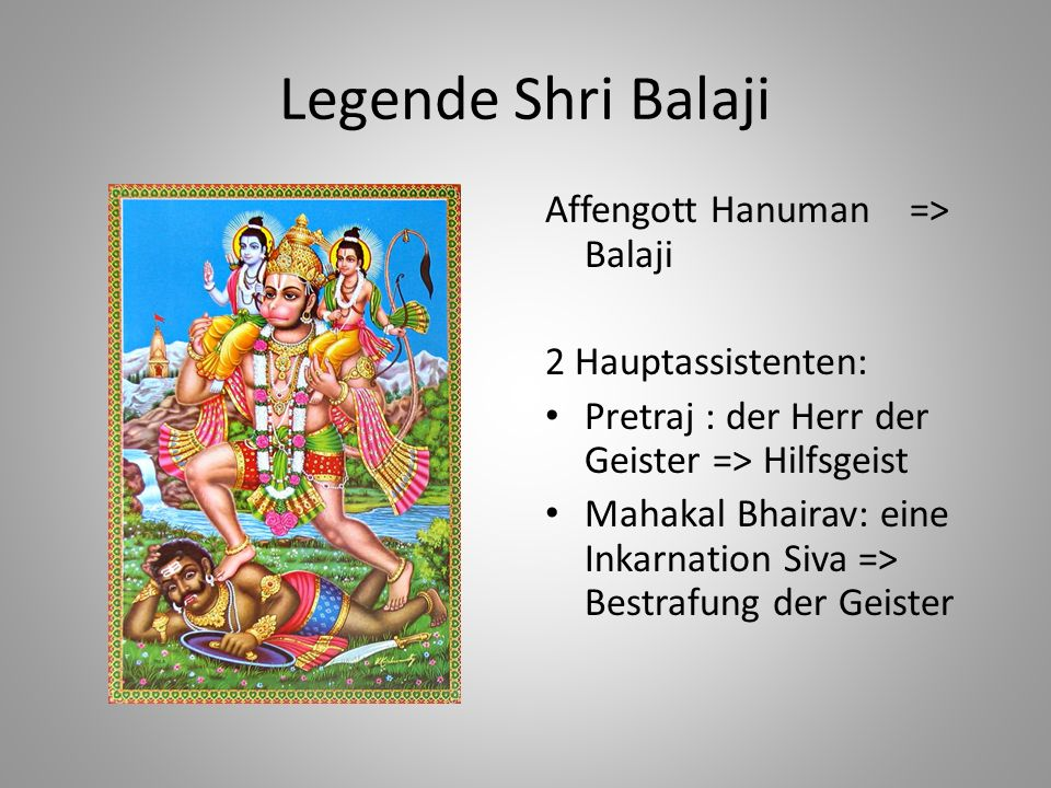 Legende Shri Balaji Affengott Hanuman => Balaji 2 Hauptassistenten: