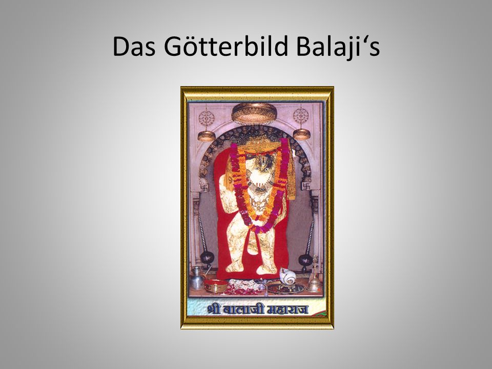 Das Götterbild Balaji's