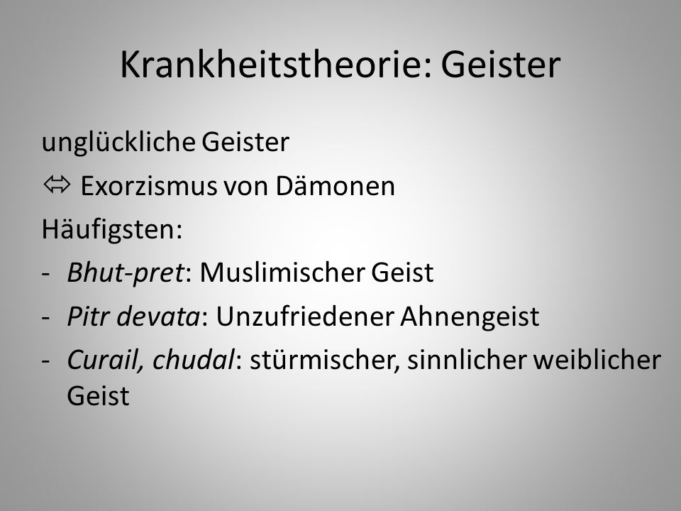 Krankheitstheorie: Geister