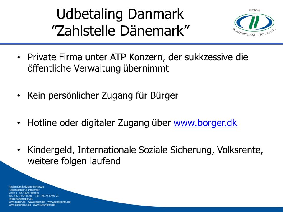 Udbetaling Danmark Zahlstelle Dänemark