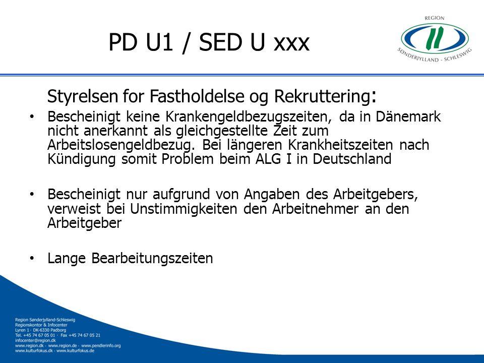 PD U1 / SED U xxx Styrelsen for Fastholdelse og Rekruttering: